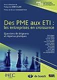 Des PME aux ETI - Les entreprises en croissance, questions de dirigeants et réponses pratiques