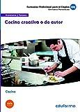 UF0070 Cocina creativa o de autor. Certificado de Profesionalidad Cocina. Familia profesional Hostelería y turismo