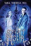 The Spirit Hour - Volume 1