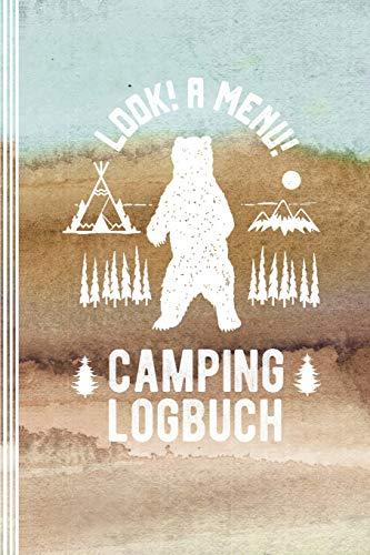 Camping Logbuch: Camper Wohnwagen Zelten Reisetagebuch - Wild Campen im Zelt Tagebuch- Wohnmobil Van Reise Journal - Caravan Reisemobil, Abenteuer Zeltlager Notizbuch - Lustiger Spruch