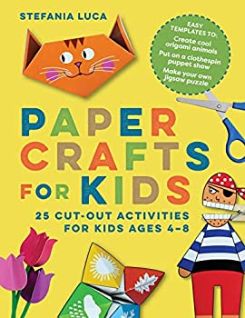 Paper Crafts for Kids  25 Cut-Out Activities for Kids Ages 4-8