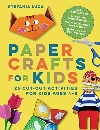 Paper Crafts for Kids: 25 Cut-Ou...
