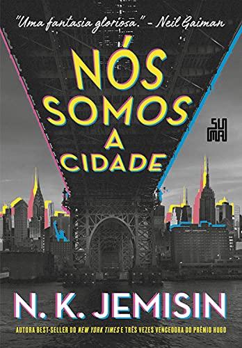 Nós somos a cidade (Grandes Cidades Livro 1)
