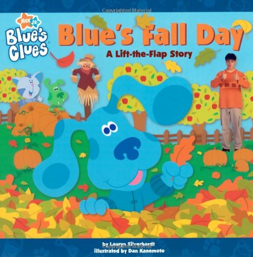 Blue's Fall Day: A Lift-the-Flap Story (Blue's Clues)