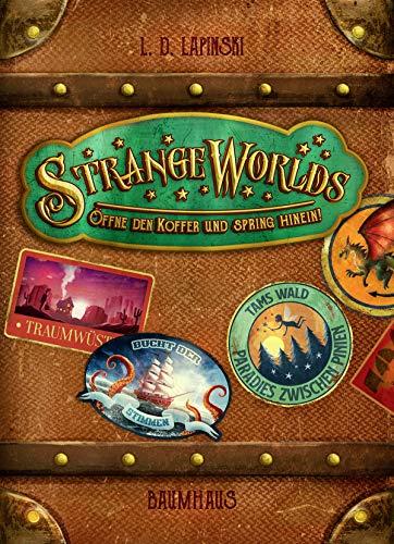 Strangeworlds - Öffne den Koffer und spring hinein! (German Edition)