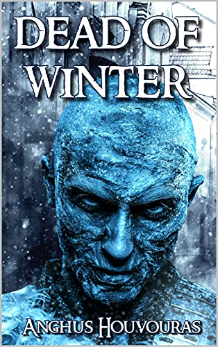 The Dead of Winter: A World War Two Horror Novel (English Edition)