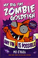 Any Fin Is Possible: The Curse of the Cat of Kings / Sports-day Showdown (My Big Fat Zombie Goldfish)