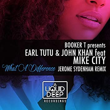 What A Difference (Jerome Sydenham Remix)