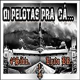 Di Pelotas pra Cá...