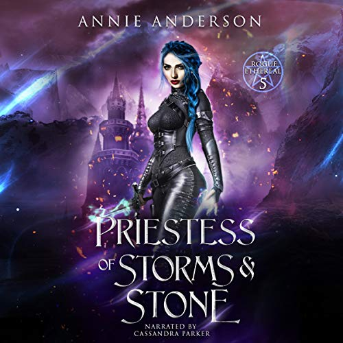 Priestess of Storms & Stone Audiobook By Annie Anderson cover art
