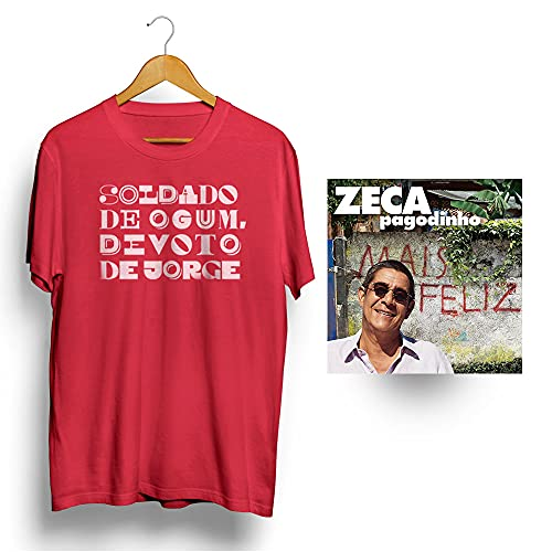 Zeca Pagodinho CD Mais Feliz + Camiseta Soldado de Ogum Vermelha