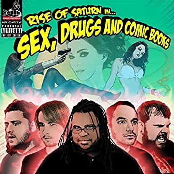 Sex, Drugs and Comic Books