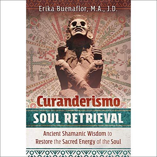 Curanderismo Soul Retrieval cover art
