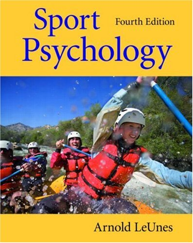 Compare Textbook Prices for Sport Psychology 4 Edition ISBN 9780805862669 by LeUnes, Arnold