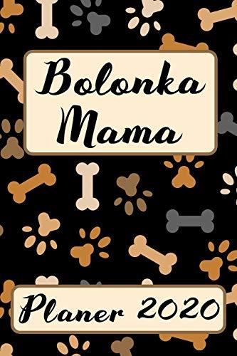 BOLONKA MAMA Planer 2020: Kalender Bolonka Zwetna Hundemama Terminplaner | Hunde Terminkalender...