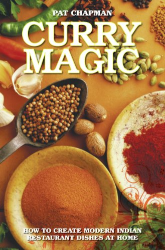 Curry Magic - How to Create Modern Indian Restaurant Dishes at Home (English Edition)