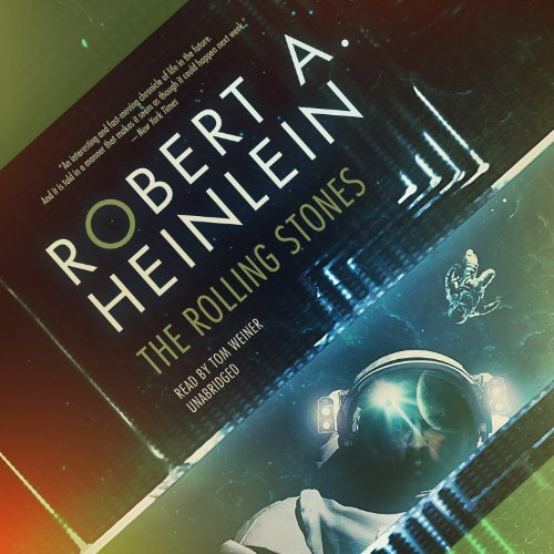 The Rolling Stones Audiobook By Robert A. Heinlein cover art