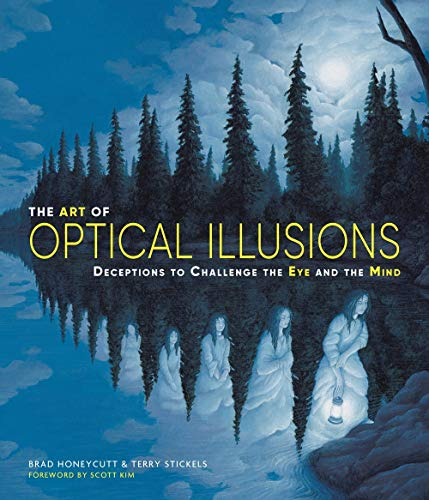 The Art of Optical Illusions: Deceptions to Challenge the Eye and the Mind