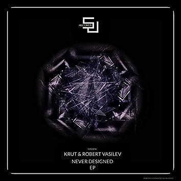 Never Designed EP