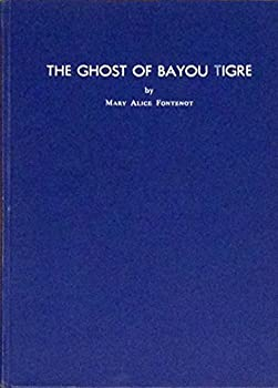Hardcover The Ghost of Bayou Tigre Book