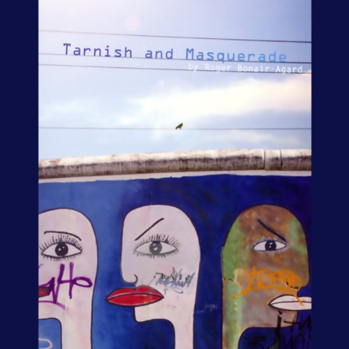 Tarnish and Masquerade (Unabridged Selections) audiobook cover art