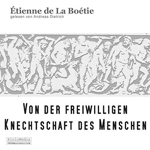 Livres audio écrits par Étienne de La Boétie | Audible.fr