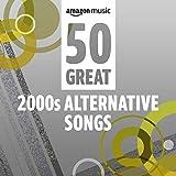 50 Great '00s Alternative Songs