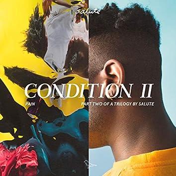 Condition II