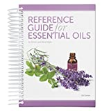 Reference Guide for Essential Oils, 2017 Edition, Hardcover