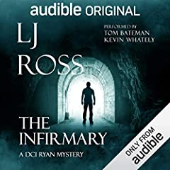 The Infirmary: A DCI Ryan Mystery