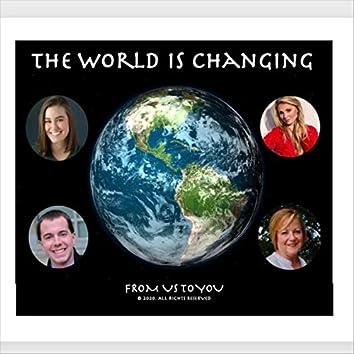The World Is Changing (feat. Karen Waldrup, Grace Palo & Luke Skerpon)