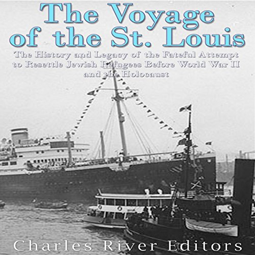 The Voyage of the St. Louis audiobook cover art