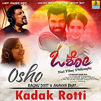 "Kadak Rotti (From ""Osho"")"