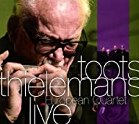 European Quartet Live by Toots Thielemans (2010-11-09)