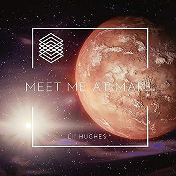 Meet Me at Mars