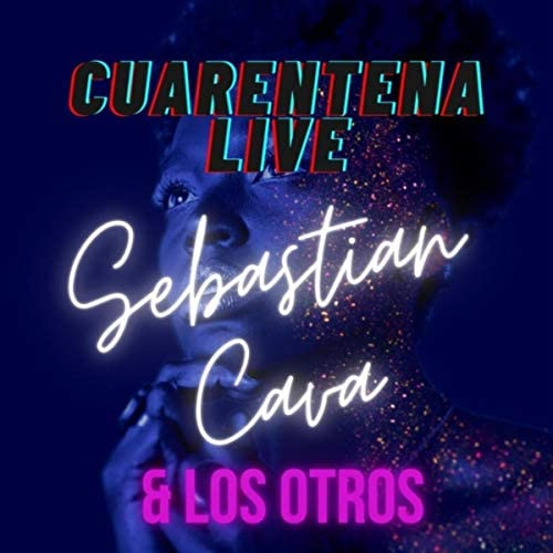 Sebastian Cava, Los Otros & Nacho Pi