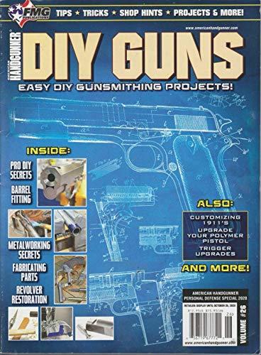 AMERICAN HANDGUNNER MAGAZINE #26 2020, PERSONEL DEFENCE SPECIAL DIY GUNS.