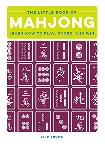 The Little Book of Mahjong: Learn How to Play, Score, and Win (English Edition)