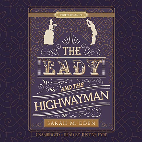 The Lady and the Highwayman audiobook cover art