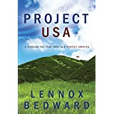 Project USA: A Through-the-Year Trek to a Perfect America (English Edition)