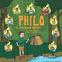 Philo and the Faithfulness SuperHoly (Philo and the SuperHolies)
