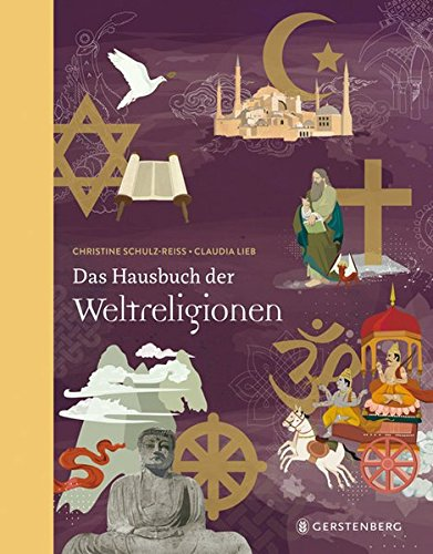 Das Hausbuch der Weltreligionen: Jubiläumsausgabe