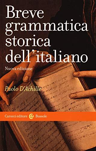 Breve grammatica storica dell'italiano