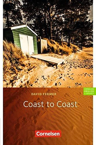Cornelsen English Library - Fiction: 9. Schuljahr, Stufe 2 - Coast to Coast: Lektüre zu English G Access (Cornelsen English Library - Für den Englischunterricht in der Sekundarstufe I / Fiction)