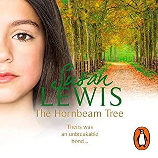 The Hornbeam Tree                   By:                                                                                                                                 Susan Lewis                               Narrated by:                                                                                                                                 Anna Bentnick                      Length: 18 hrs and 26 mins     26 ratings     Overall 4.2