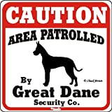 Dog Yard Sign Caution Area Patrolled by Great Dane Security Company
