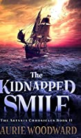 The Kidnapped Smile (The Artania Chronicles Book II)