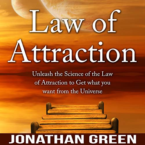 Law of Attraction: Unleash the Law of Attraction to Get What You Want from the Universe  Titelbild