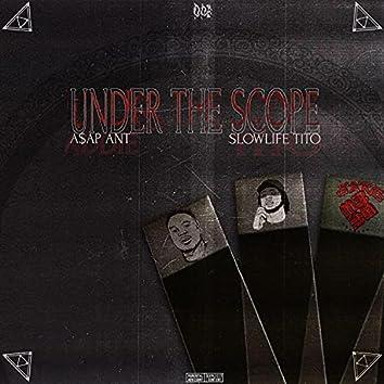 Under The Scope
