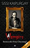 Vampire Bestien oder Prinz Charming? Band 2 (Mysteriöse Romanzen 5) (German Edition)